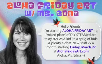 Coming Soon: Aloha Friday Art!