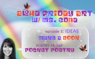 Aloha Friday Art: IDEA(S)