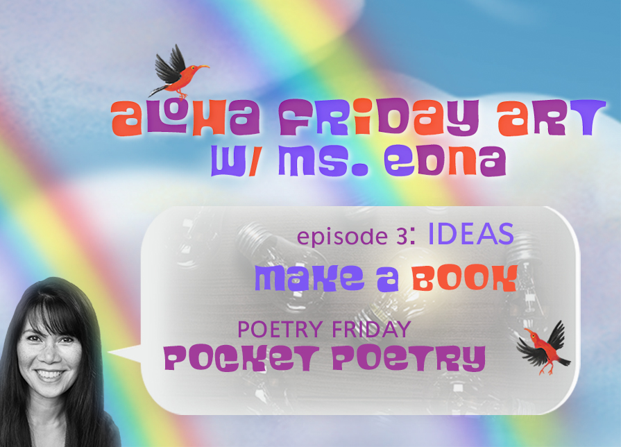 Aloha Friday Art: IDEA(S)