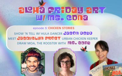 Aloha Friday Art: Chicken Stories